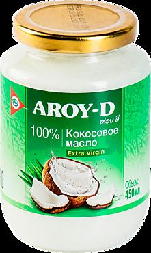Кокосовое масло «AROY-D» Extra virgin, 450мл